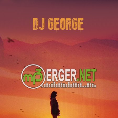DJ George A feat. DEP - Mahari (MD Dj Remix)  [Radio Edit] (2018)