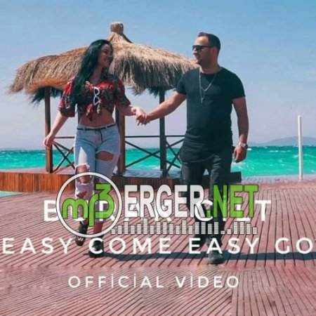 Burak Cilt - Easy Come Easy Go (Video 2018)