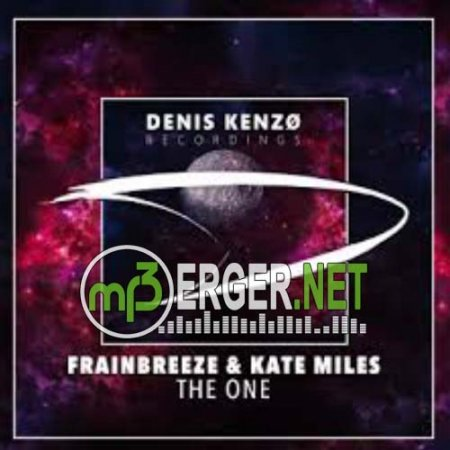 Frainbreeze & Kate Miles - The One (2018)